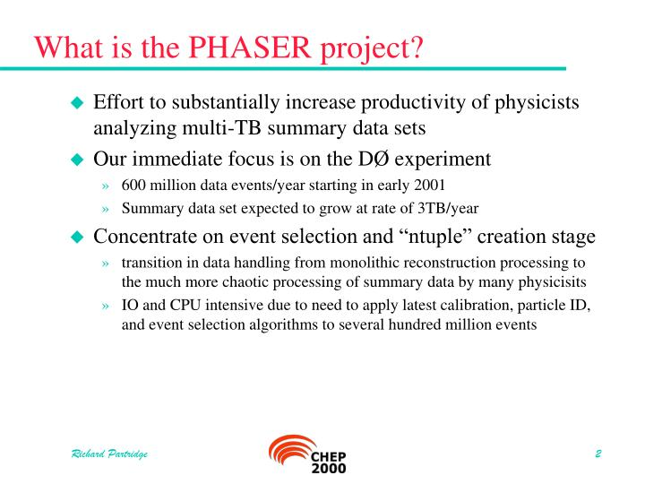 What is the PHASER project?