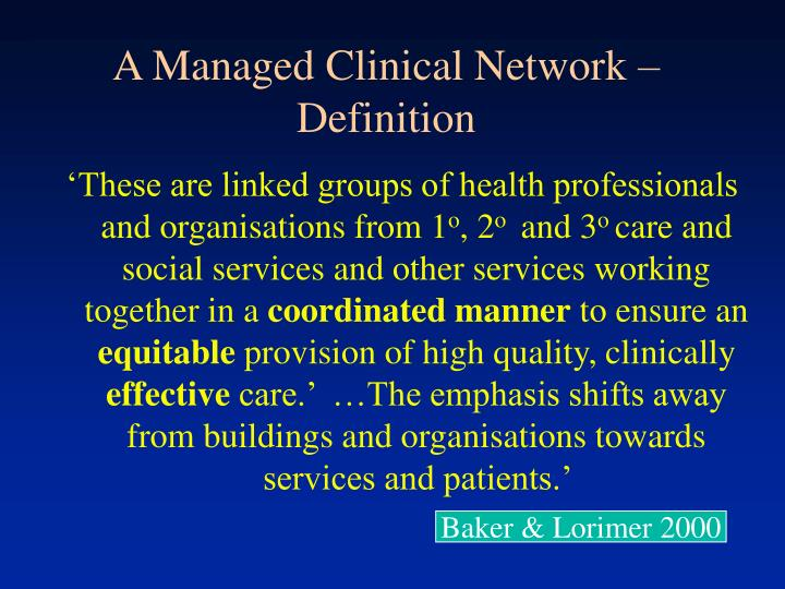A Managed Clinical Network – Definition