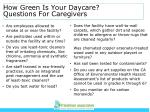 how green is your daycare questions for caregivers