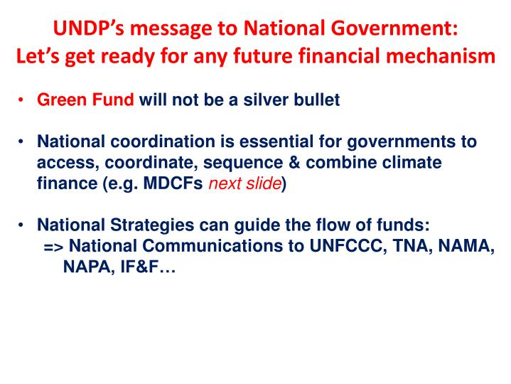 UNDP's message to National Government: