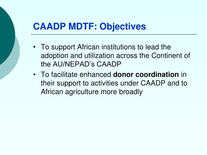 CAADP MDTF: Objectives