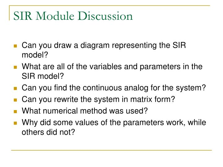 SIR Module Discussion