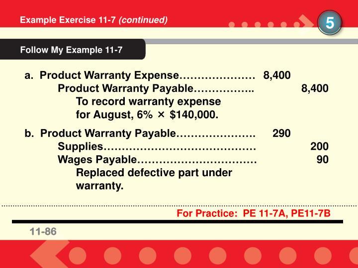 For Practice:  PE 11-7A, PE11-7B