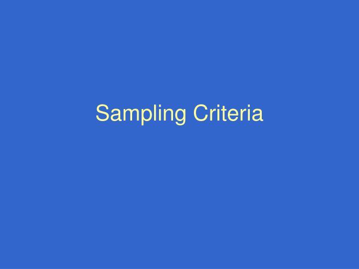 Sampling Criteria