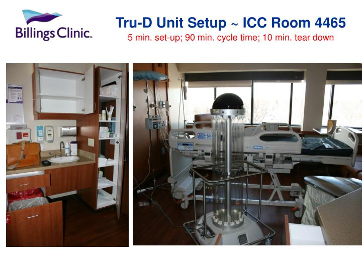Tru-D Unit Setup ~ ICC Room 4465