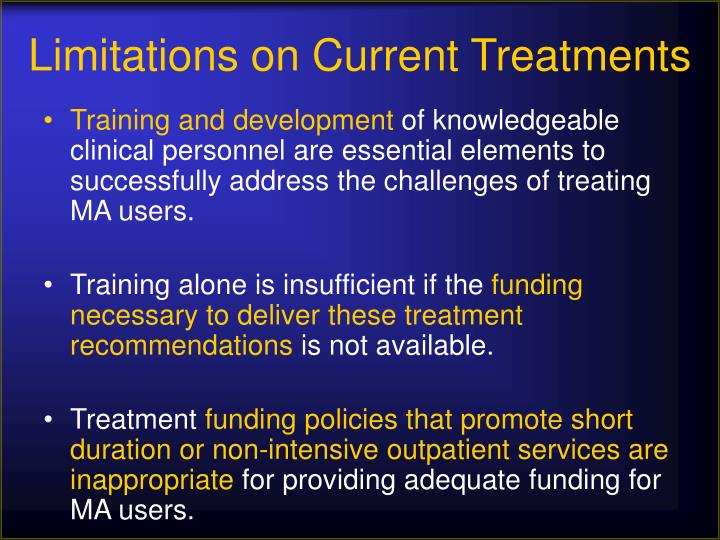 Limitations on Current Treatments