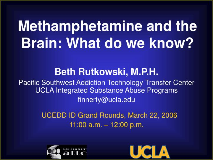 Methamphetamine and the brain what do we know