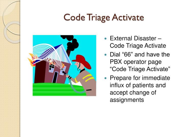 Code Triage Activate