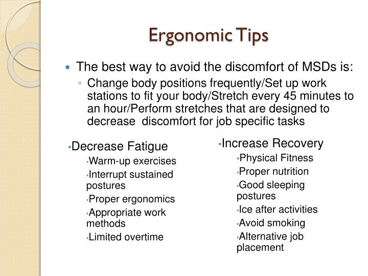 Ergonomic Tips