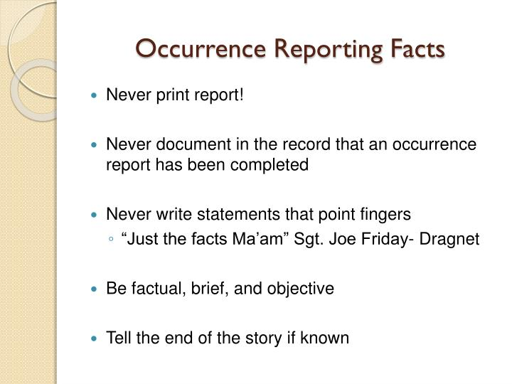 Occurrence Reporting Facts