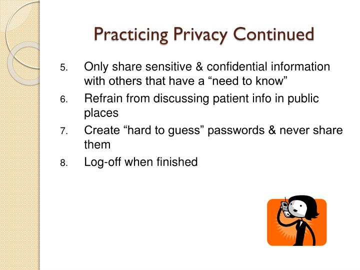 Practicing Privacy Continued