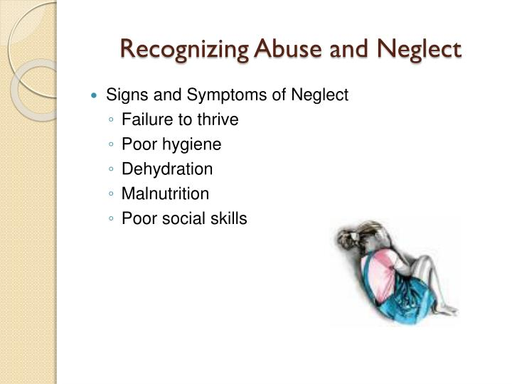 Recognizing Abuse and Neglect
