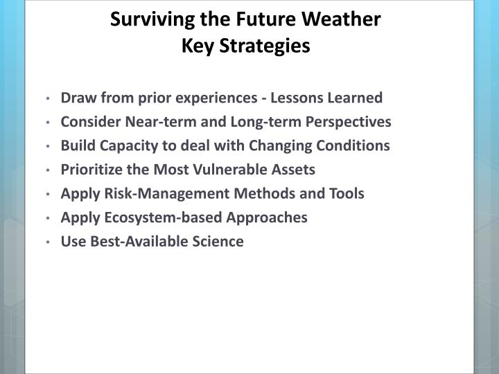 Surviving the Future Weather
