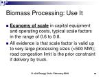 biomass processing use it