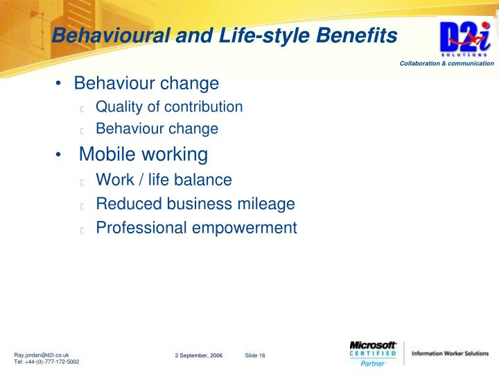 Behavioural and Life-style Benefits