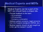 medical experts and mdts