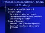 protocol documentation chain of custody
