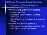 sane and physician based examiner programs a great advance