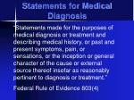 statements for medical diagnosis