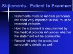 statements patient to examiner