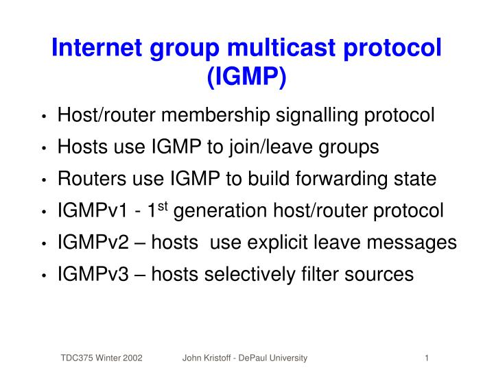 Internet group multicast protocol