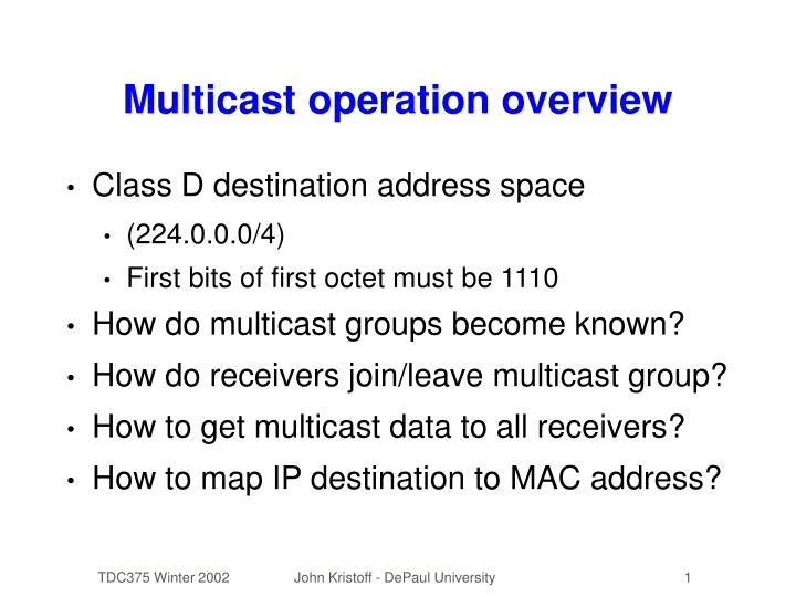 Multicast operation overview