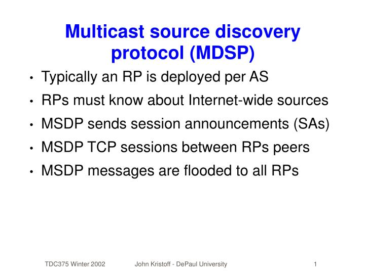 Multicast source discovery protocol (MDSP)