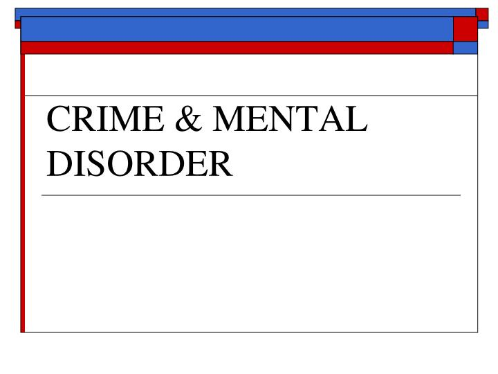 mental disorders and crime