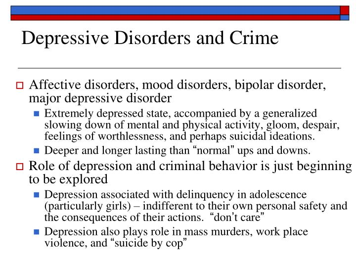 Depressive Disorders and Crime