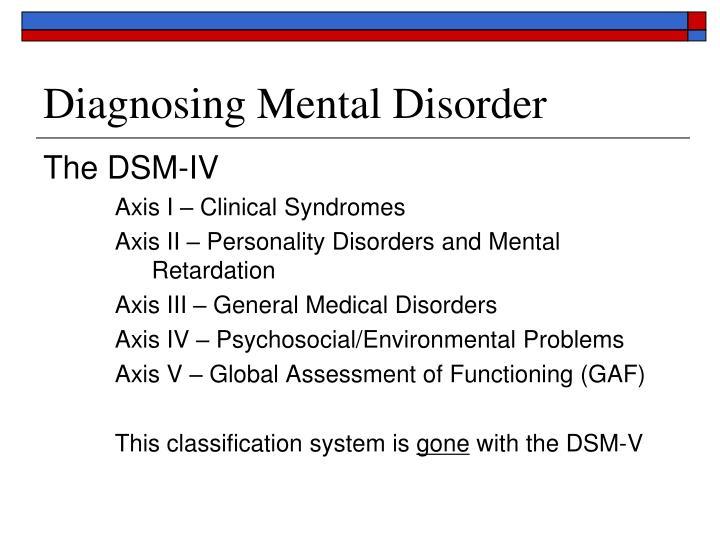 Diagnosing Mental Disorder