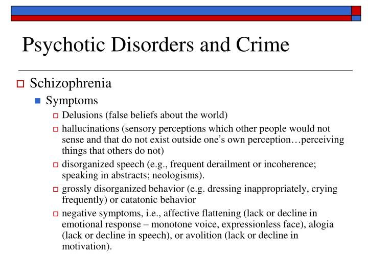 Psychotic Disorders and Crime