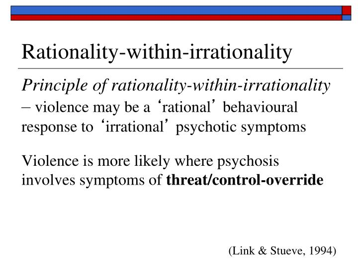 Rationality-within-irrationality