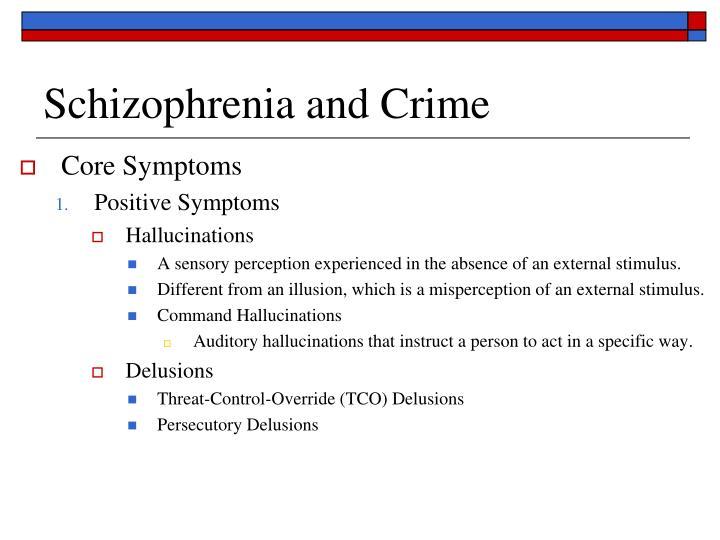 Schizophrenia and Crime