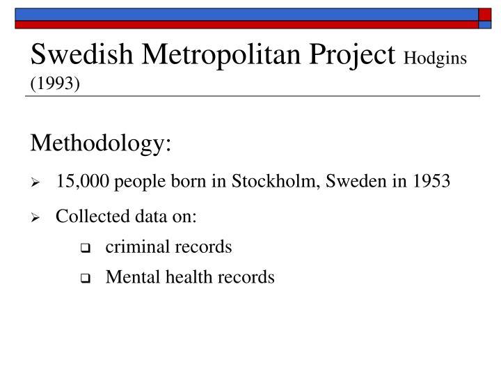 Swedish Metropolitan Project