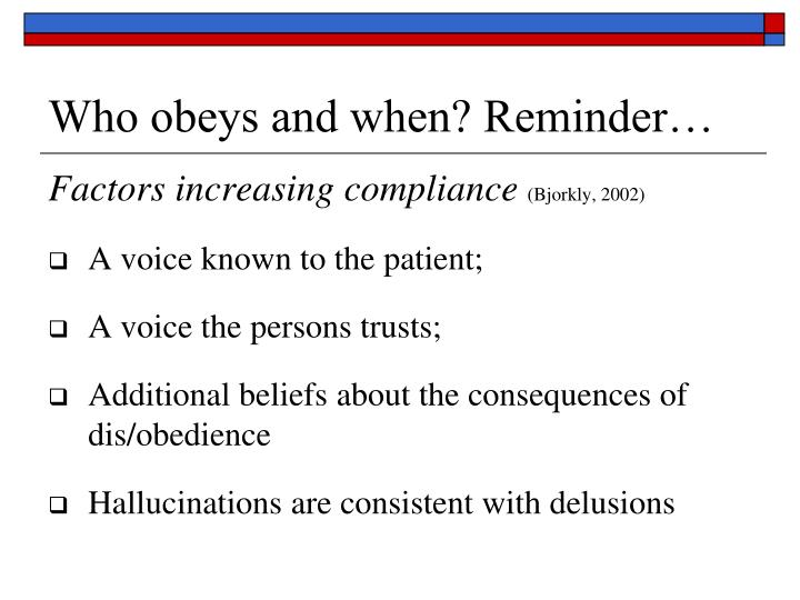 Who obeys and when? Reminder…