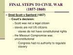 final steps to civil war 1857 1860