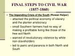 final steps to civil war 1857 18601