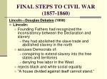 final steps to civil war 1857 18603