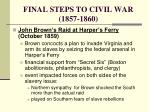 final steps to civil war 1857 18604