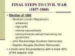 final steps to civil war 1857 18605