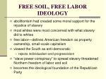 free soil free labor ideology
