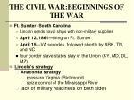 the civil war beginnings of the war