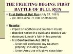 the fighting begins first battle of bull run