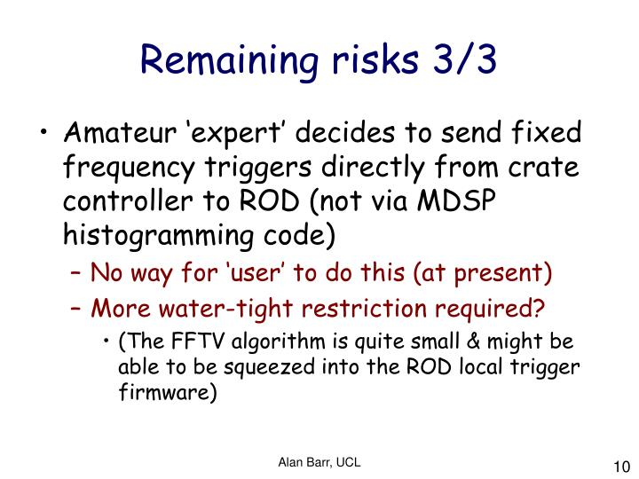 Remaining risks 3/3