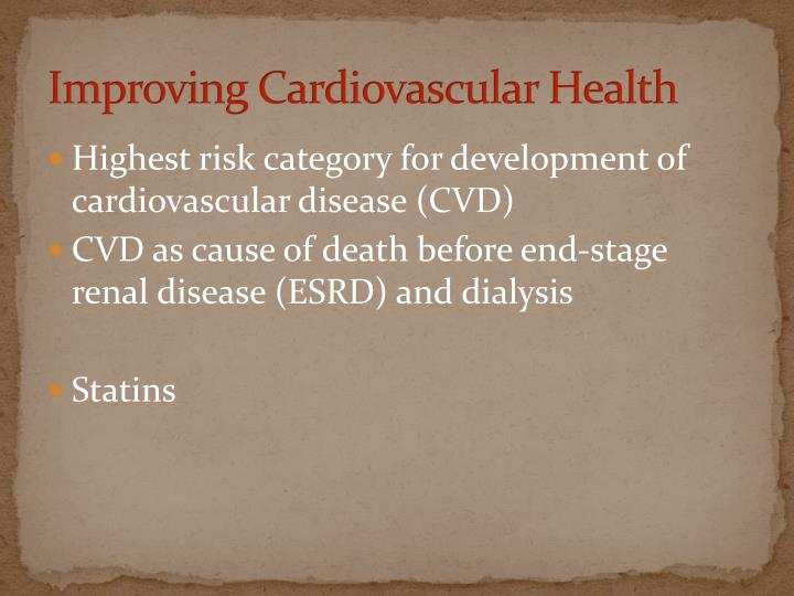 Improving Cardiovascular Health