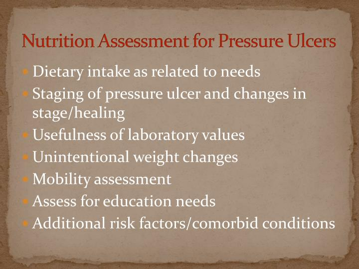 Nutrition Assessment for Pressure Ulcers