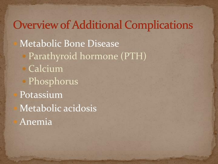 Overview of Additional Complications