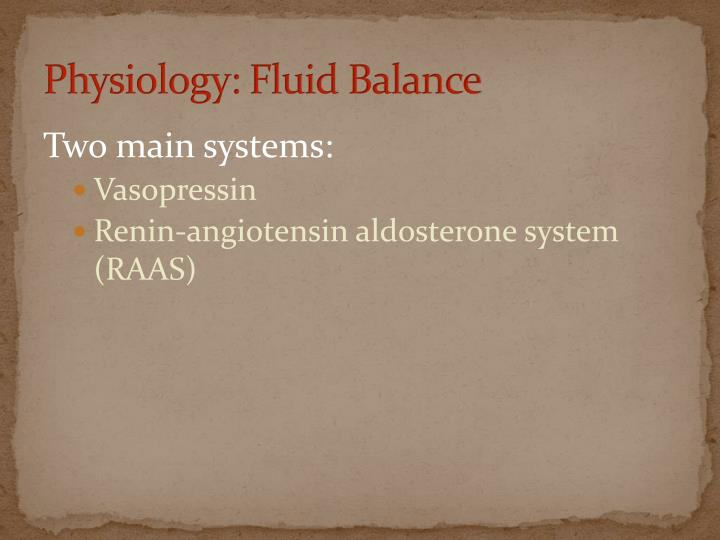 Physiology: Fluid Balance