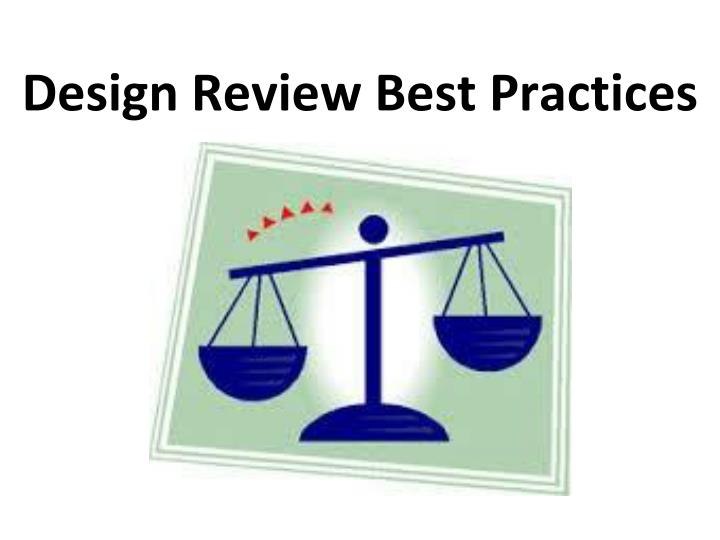 Design Review Best Practices