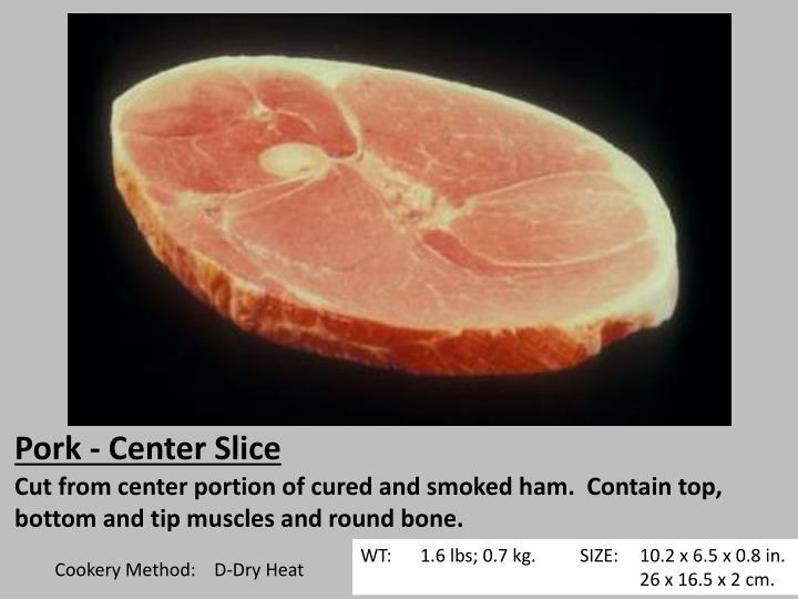 Pork - Center Slice